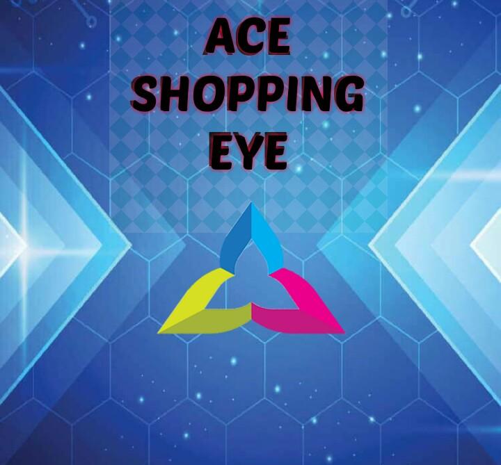 ACE SHOPPING EYE
